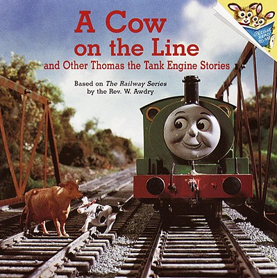 Image for COW ON THE LINE AND OTHER THOMAS THE TANK ENGINE STORIES