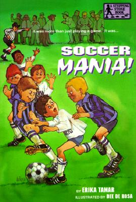 Image for Soccer Mania! (A Stepping Stone Book(TM))