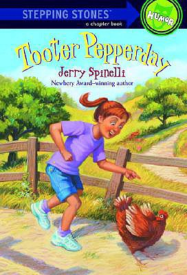 TOOTER PEPPERDAY, JERRY SPINELLI