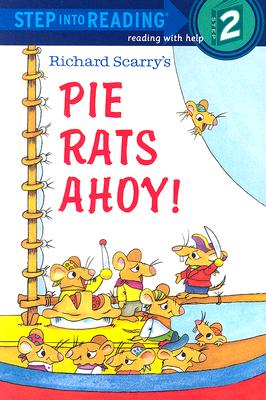 Richard Scarry's Pie Rats Ahoy! (Step-Into-Reading, Step 2), Richard Scarry