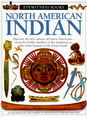 North American Indian (Eyewitness Books), Murdoch, David; Freed, Stanley A. Freed