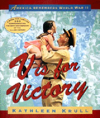 Image for V is for Victory: America Remembers World War II