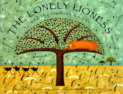 Image for The Lonely Lioness and the Ostrich Chicks