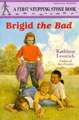 Image for Brigid the Bad (A Stepping Stone Book(TM))