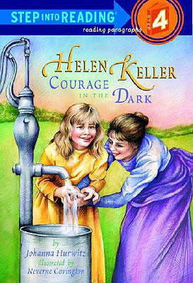 Helen Keller: Courage in the Dark (Step-Into-Reading, Step 4), Johanna Hurwitz