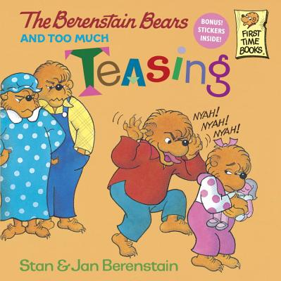 Image for The Berenstain Bears and Too Much Teasing (First Time Books(R))