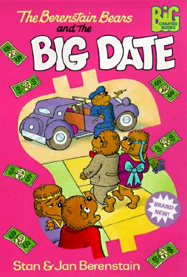 Image for The Berenstain Bears and the Big Date (Big Chapter Books(TM))