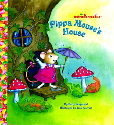 Image for Pippa Mouse's House (Jellybean Books(R))