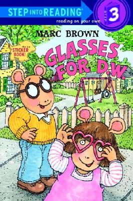 Image for Glasses for D.W. (Step-Into-Reading, Step 3)