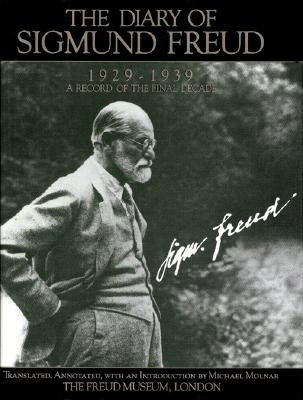 Image for The Diary of Sigmund Freud, 1929-1939: A Record of the Final Decade