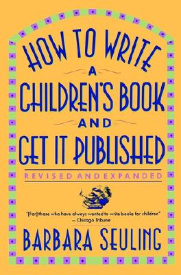 Image for How to Write a Children's Book and Get It Published