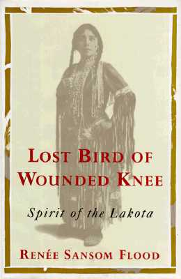 Image for Lost Bird of Wounded Knee: Spirit of the Lakota