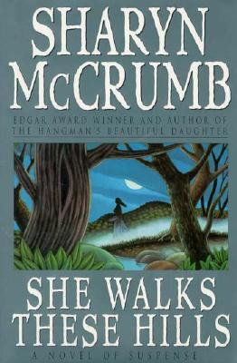 She Walks These Hills, Mccrumb, Sharyn