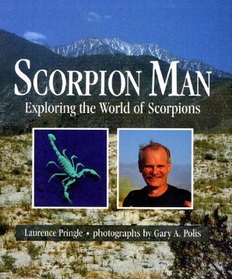 Image for SCORPION MAN EXPLORING THE WORLD OF SCORPIONS