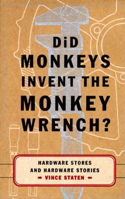 Image for Did Monkeys Invent the Monkey Wrench?