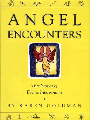 Image for ANGEL ENCOUNTERS: REAL STORIES OF ANGELIC INTERVENTION