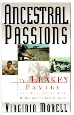 Image for Ancestral Passions: The Leakey Family and the Quest for Humankind's Beginnings
