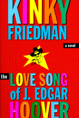 Image for The Love Song of J. Edgar Hoover