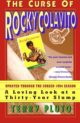 Image for Curse of Rocky Colavito: A Loving Look at a Thirty-Year Slump