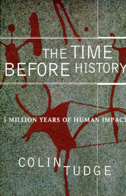 Image for The Time Before History: 5 Million Years of Human Impact