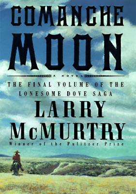 Comanche Moon, McMurtry, Larry