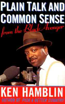 Image for Plain Talk and Common Sense from the Black Avenger