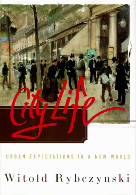 Image for City Life: Urban Expectations In A New World