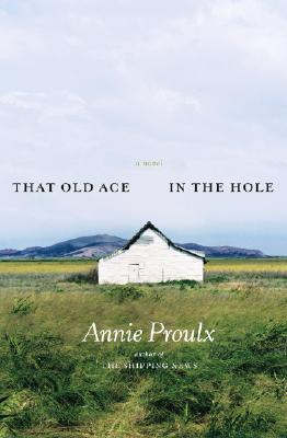 Image for That Old Ace in the Hole : A Novel