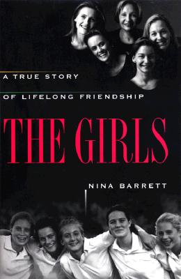 Image for The GIRLS: A TRUE STORY OF LIFELONG FRIENDSHIP