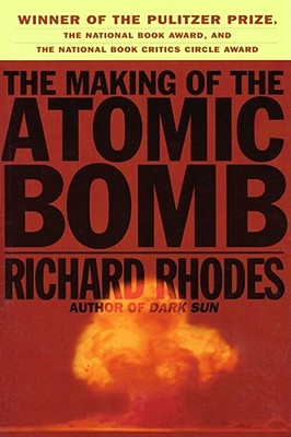 The Making of the Atomic Bomb, Rhodes, Richard