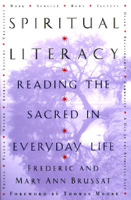 Image for Spiritual Literacy: Reading the Sacred in Everyday Life