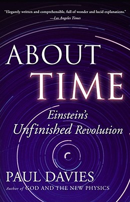 Image for About Time: Einstein's Unfinished Revolution