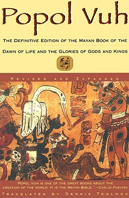Image for Popol Vuh: The Definitive Edition of The Mayan Book of The Dawn of Life and The Glories of Gods and Kings