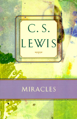 Image for Miracles: A Preliminary Study (C.S. Lewis Classics)