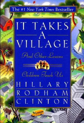Image for It Takes a Village : And Other Lessons Children Teach Us