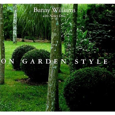 Image for BUNNY WILLIAMS ON GARDEN STYLE