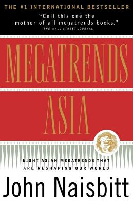 Image for MEGATRENDS ASIA : EIGHT ASIAN MEGATRENDS