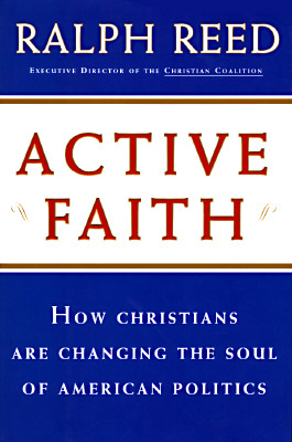 Image for ACTIVE FAITH: How Christians are Changing the Face of American Politics
