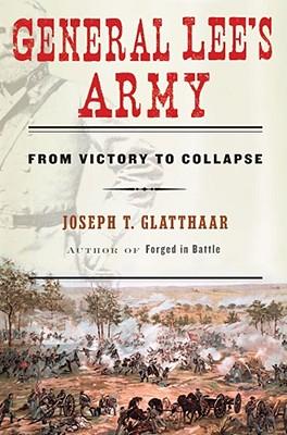 General Lee's army, Glatthaar, Joseph T.