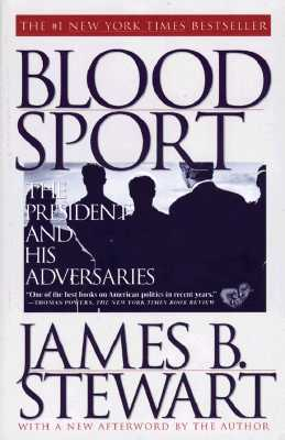 Image for Blood Sport : The President and His Adversaries