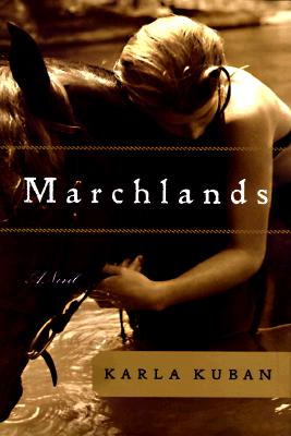 Image for Marchlands: a Novel