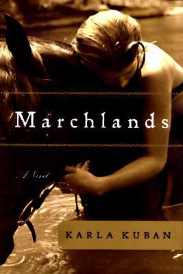 Image for Marchlands: a Novel