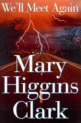 We'll Meet Again, Clark, Mary Higgins