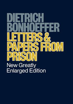 Image for LETTERS AND PAPERS FROM PRISON: NEW GREATLY ENLARGED EDITION EDITED BY EBERHARD BETHGE