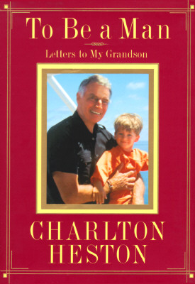 Image for To Be a Man: Letters to My Grandson