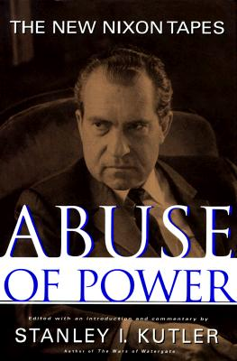 Image for Abuse of Power: The New Nixon Tapes