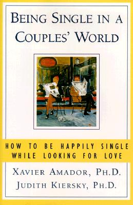 Image for Being Single in a Couples World : How to Be Happily Single While Looking for Love
