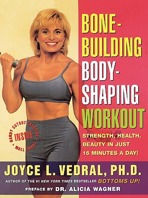 Image for Bone Building Body Shaping Workout: Strength Health Beauty In Just 16 Minutes A Day