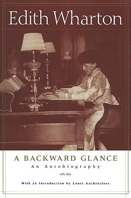 Image for A Backward Glance: An Autobiography