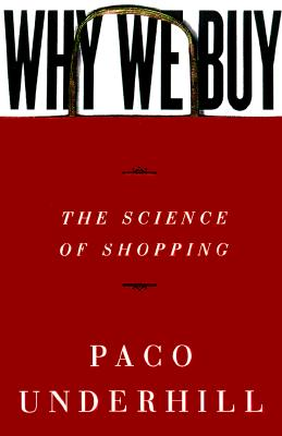 Image for Why We Buy: The Science of Shopping